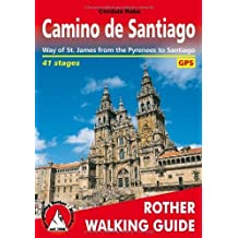 Camino De Santiago: Way of St. James from the Pyrennes to Santiago - ROTH.E4835 (Rother Walking Guide) by Rabe, Cordula (2007) Paperback