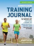 img - for Runner's World Training Journal: A Daily Dose of Motivation, Training Tips & Running Wisdom for Every Kind of Runner--From Fitness Runners to Competitive Racers book / textbook / text book