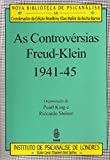img - for As controv rsias Freud-Klein 1941-45 book / textbook / text book