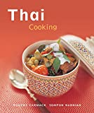 Thai Cooking: [Techniques, Over 50 Recipes] (The Essential Asian Kitchen)