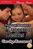 Her Dangerous Desires, Carolyn Rosewood, 1622424824