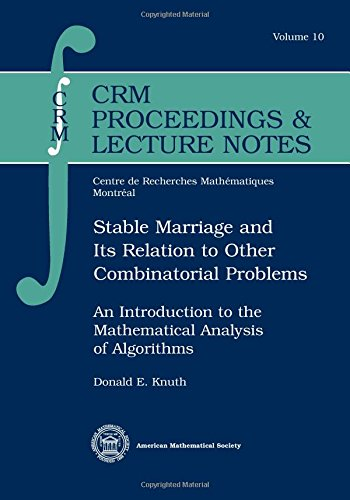 Stable Marriage and Its Relation to Other Combinatorial Problems: An Introduction to the Mathematical Analysis of Algori