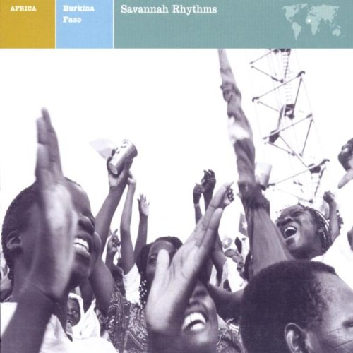 Explorer: Burkina Faso - Savannah Rhythms by Nonesuch