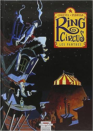 Ring Circus, Tome 1 : Les Pantres