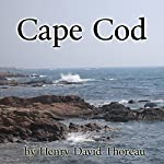 Cape Cod | Henry David Thoreau
