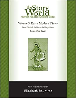 Amazon the story of the world history for the classical child amazon the story of the world history for the classical child early modern times tests and answer key vol 3 story of the world 8585444444419 fandeluxe Choice Image