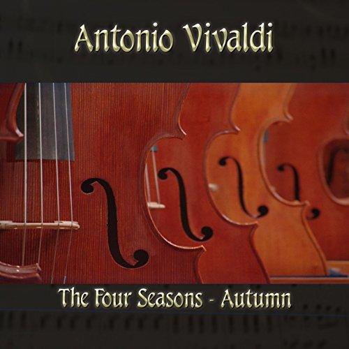 - Antonio Vivaldi: The Four Seasons - Autumn