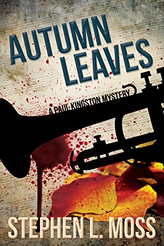 Autumn Leaves (Paul Kingston Music Mystery Series Book 2)