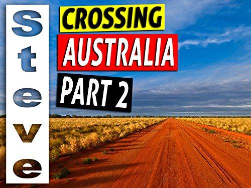 (Crossing Australia Part 2 - Australian Odyssey)