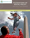 Foundations of Social Policy: Social Justice in Human Perspective (Brooks/Cole Empowerment Series) (SW 323K Social Welfare Programs, Policies, and Issues)