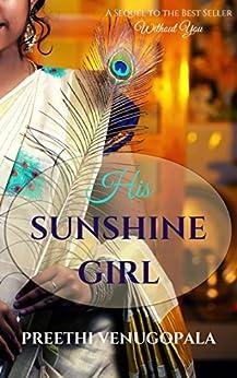 His Sunshine Girl (Sreepuram Series Book 2) by [Venugopala, Preethi]