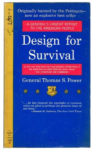 Design For Survival by General Thomas S. Power
