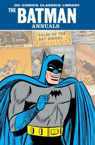 The Batman Annuals, Vol. 2 (DC Comics Classics Library) by Bill Finger (2010-08-25)