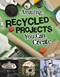 Amazing Recycled Projects You Can Create Imagine It Build It