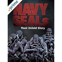 Navy SEALs - Their Untold Story