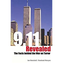 9.11 Revealed: Challenging the Facts Behind the War on Terror