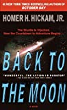 Back to the Moon by Homer Hickam (2000-04-11)