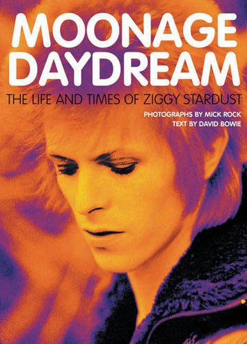 Read Online Moonage Daydream: The Life and Times of Ziggy Stardust pdf