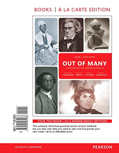 Out of Many: A History of the American People, Volume 1, Books a la Carte Edition (8th Edition)
