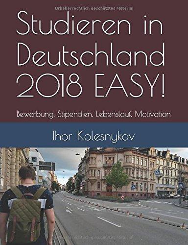 Studieren In Deutschland 2018 Easy Bewerbung Stipendien