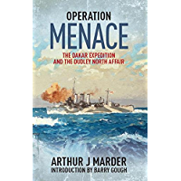 Operation Menace: The Dakar Expedition and the Dudley North Affair
