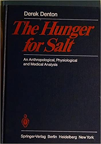 Book Hunger for Salt: An Anthropological, Physiological and Medical Analysis