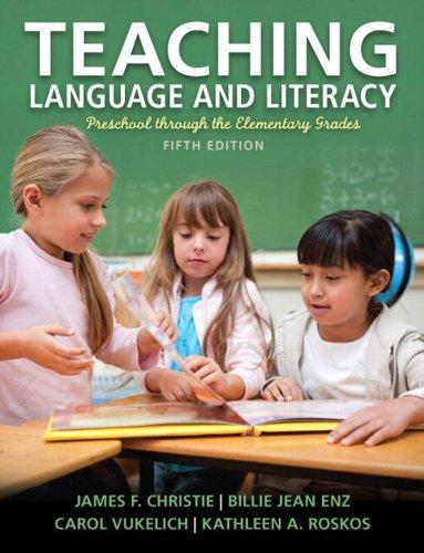 Download Teaching Language and Literacy: Preschool Through the Elementary Grades, 5/e Pdf