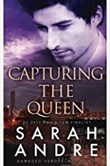 Capturing the Queen (Damaged Heroes) (Volume 2) Paperback