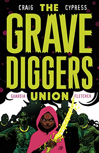 The Gravediggers Union Volume 2