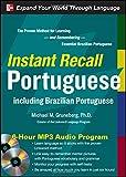 Instant Recall Portuguese, 6-Hour MP3 Audio Program: Including Brazilian Portuguese