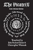 img - for The Picatrix Liber Atratus Edition book / textbook / text book