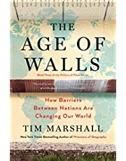 The Age of Walls: How Barriers Between Nations Are Changing Our World (Volume 3)