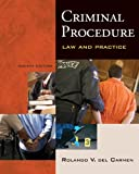 Bundle: Criminal Procedure: Law and Practice, 8th + WebTutor(TM) ToolBox for WebCT(TM) Printed Access Card, Rolando V. del Carmen, 0495769789