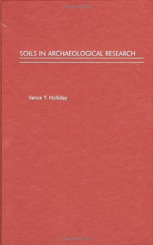 Soils in Archaeological Research by Vance T. Holliday (2004-08-19)