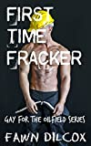 img - for First Time Fracker (Gay For the Oilfield) book / textbook / text book