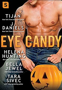 Eye Candy by [Tijan, Daniels, J., Hunting, Helena, Jewel, Bella, Sivec, Tara]