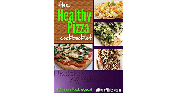 The Healthy Pizza Cookbooklet