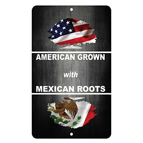 Lplpol American Grown With Mexican Roots Novelty Funny Sign 12'' X 18'' Aluminum Metal Signs by Lplpol