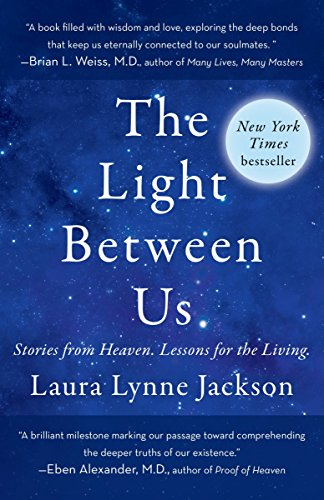 The Light Between Us: Stories from Heaven.