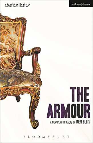 The Armour (Modern Plays) by Methuen Drama