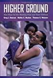 img - for Higher Ground: New Hope for the Working Poor and Their Children by Greg J. Duncan (2008-11-14) book / textbook / text book