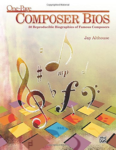 One-Page Composer Bios: 50 Reproducible Biographies of Famous Composers (Teacher's Handbook) ebook