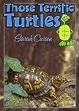 Those Terrific Turtles, Sarah Cussen, 1561643645