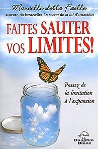 Faites sauter vos limites ! par Marcelle Della Faille