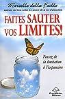Faites sauter vos limites ! par Della Faille