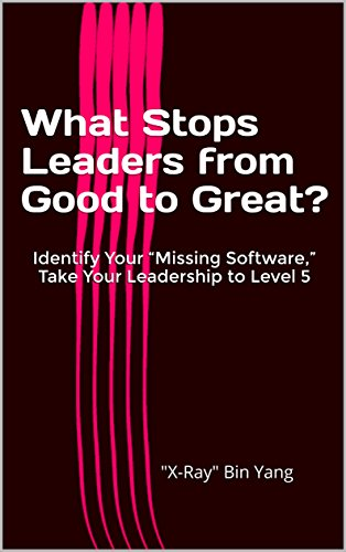 What Stops Leaders from Good to Great?: Identify Your