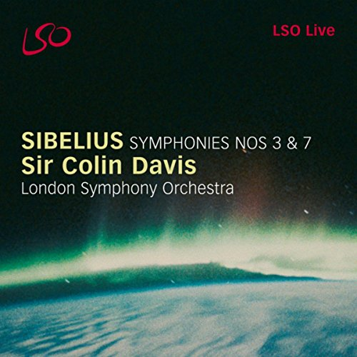 Sibelius: Symphonies Nos. 3 & 7 - Symphonies Sibelius Nos