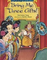 Bring Me Three Gifts!
