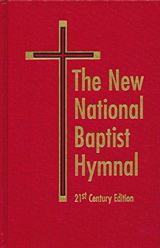 The new national baptist hymnal 21st century edition kindle the new national baptist hymnal 21st century edition by rh boyd publishing corporation fandeluxe Choice Image