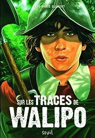 Sur les traces de Walipo par Yves-Marie Clément